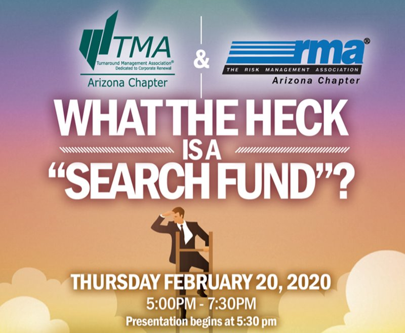 What the Heck is a 'Search Fund' - Feb. 20, 2020 @ 5:00-7:00pm